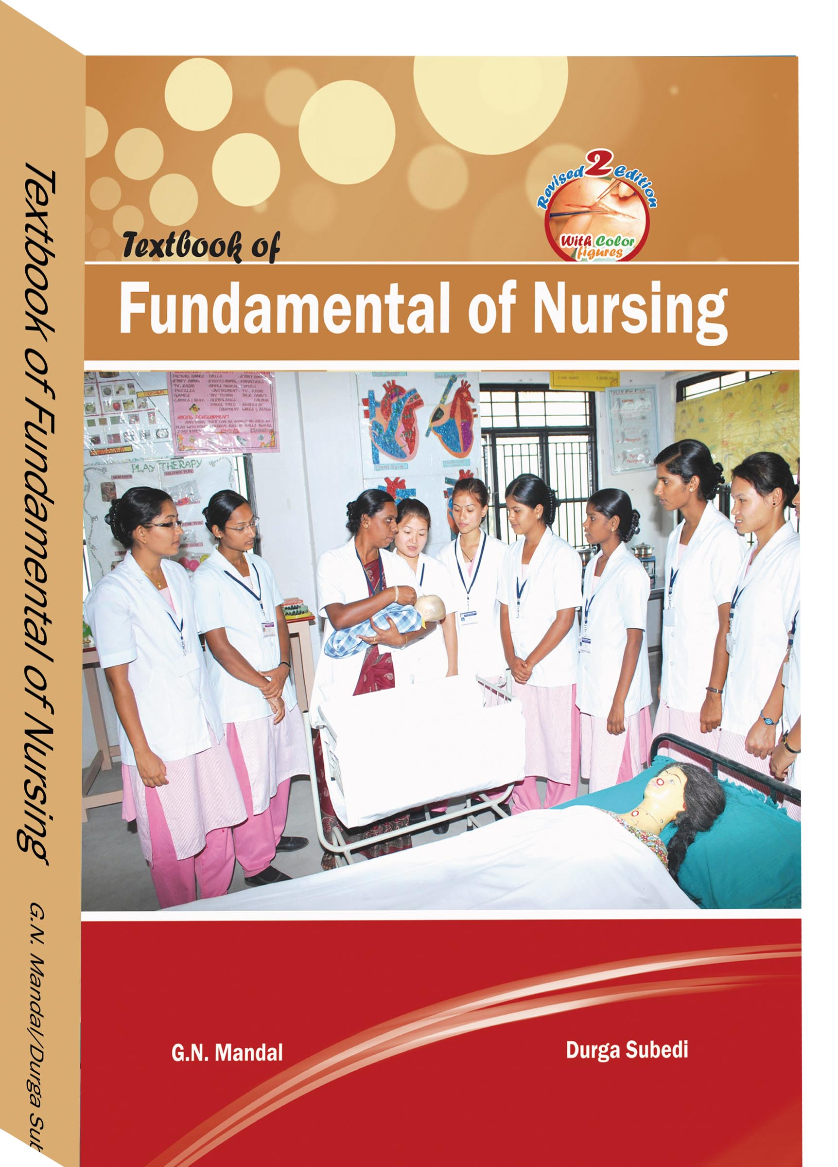 A Text Book of Fundamental of Nursing